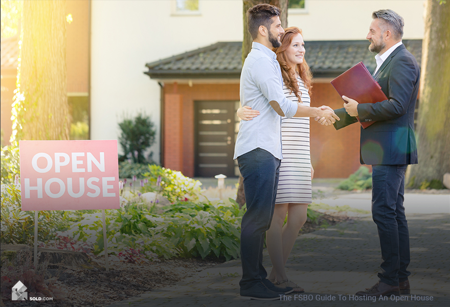 The FSBO Guide To Hosting An Open House