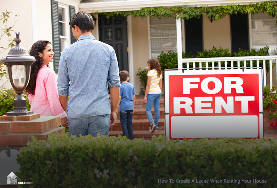 How To Create A Lease When Renting Your House
