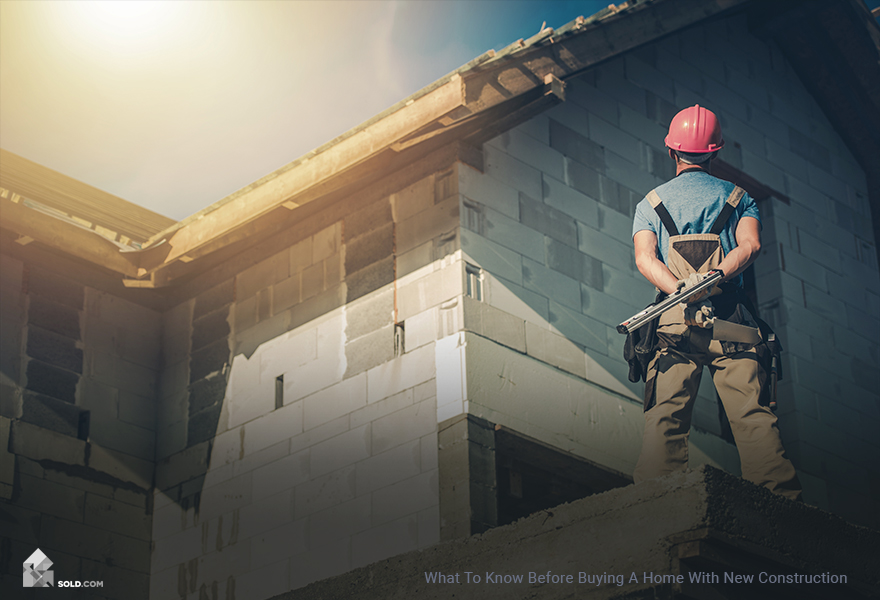 What To Know Before Buying A Home With New Construction