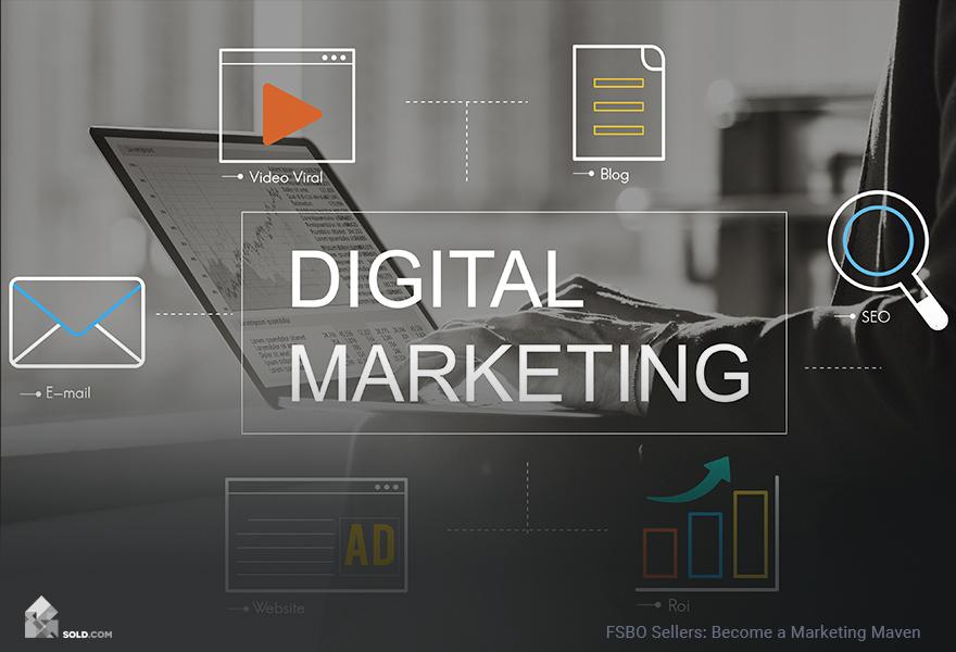 FSBO Sellers: Become a Marketing Maven