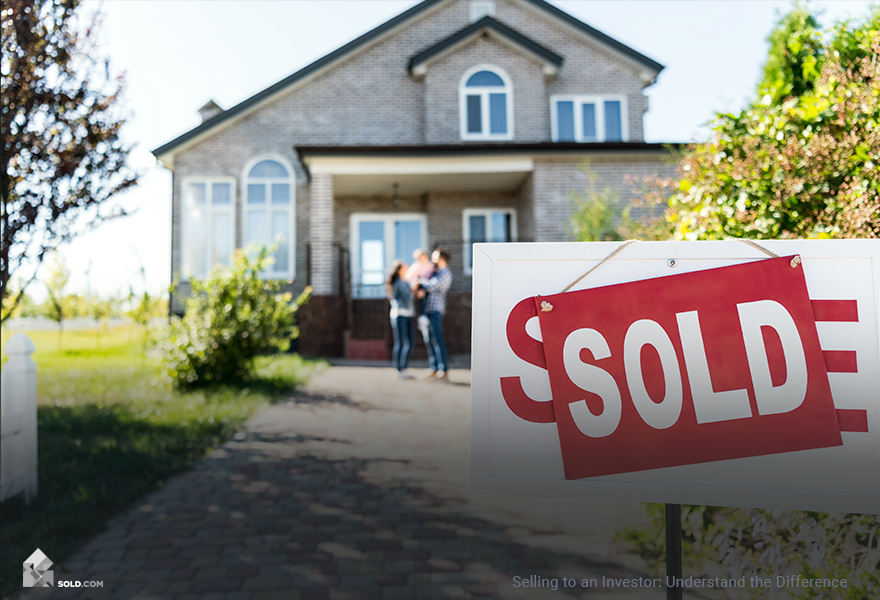 Selling Your Home to an Investor: Understand the Difference