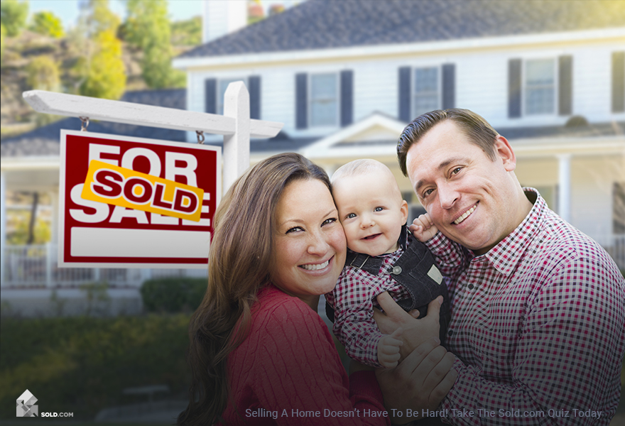Selling A Home Doesn't Have To Be Hard! Take The Sold.com Quiz Today