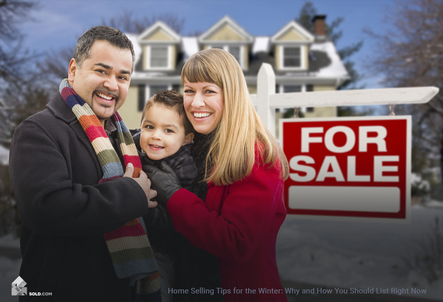 Home Selling Tips for the Winter: Why and How You Should List Right Now