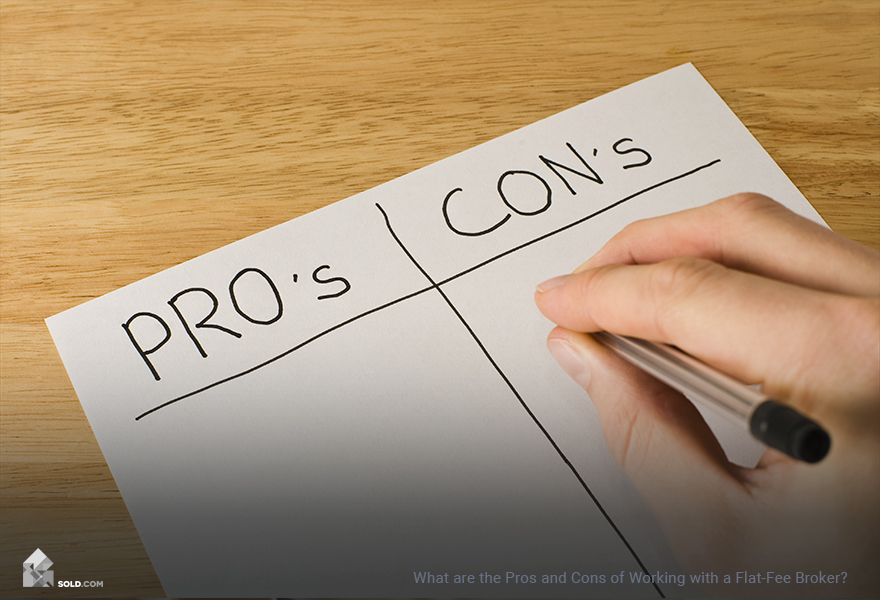 What are the Pros and Cons of Working with a Flat-Fee Broker?