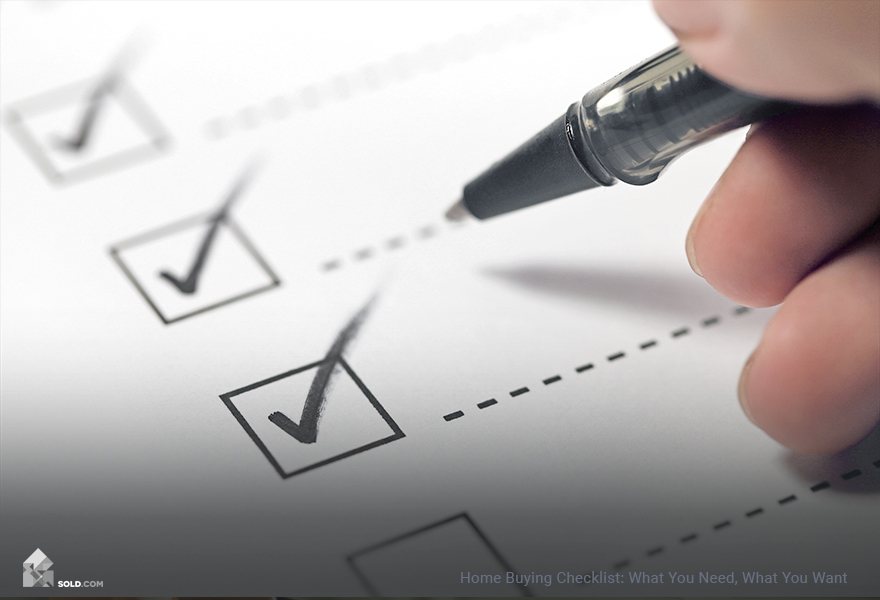 Home Buying Checklist: What You Need, What You Want