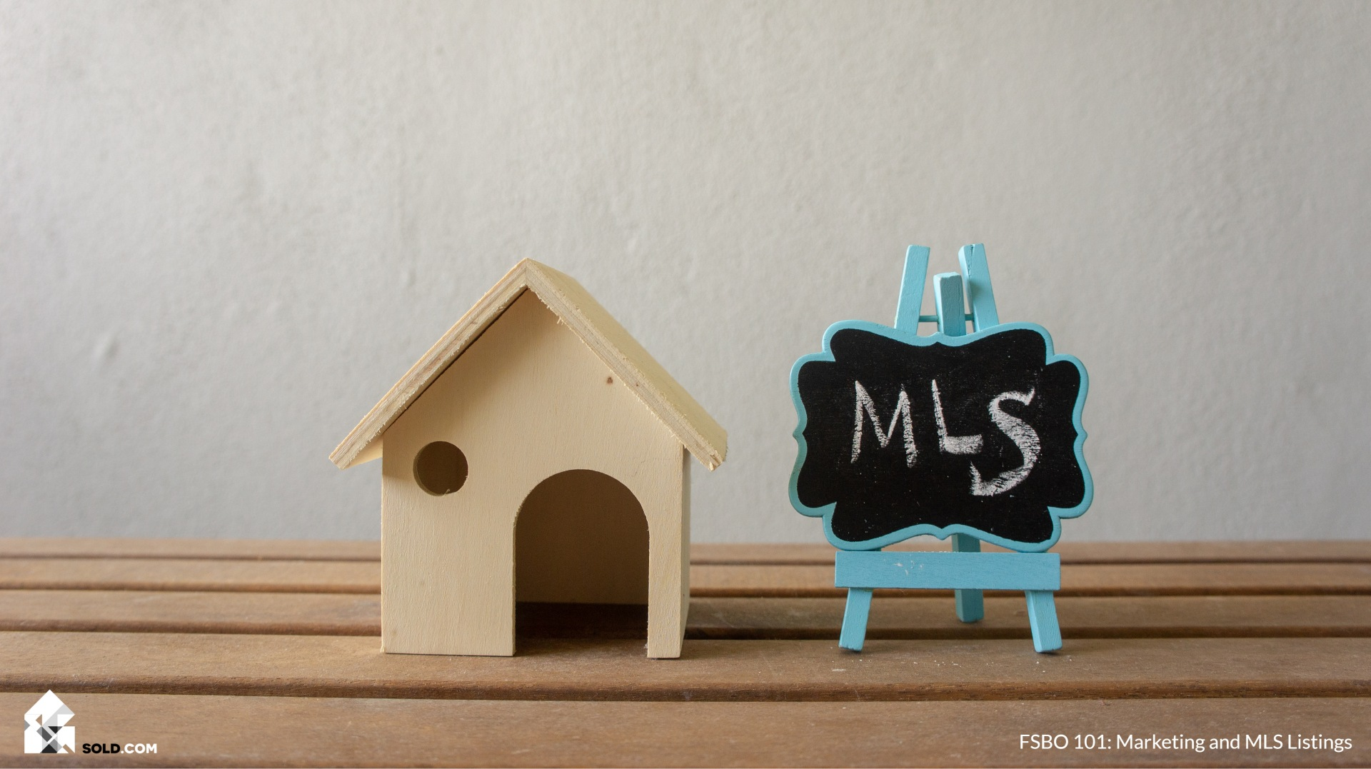 FSBO 101: Marketing and MLS Listings