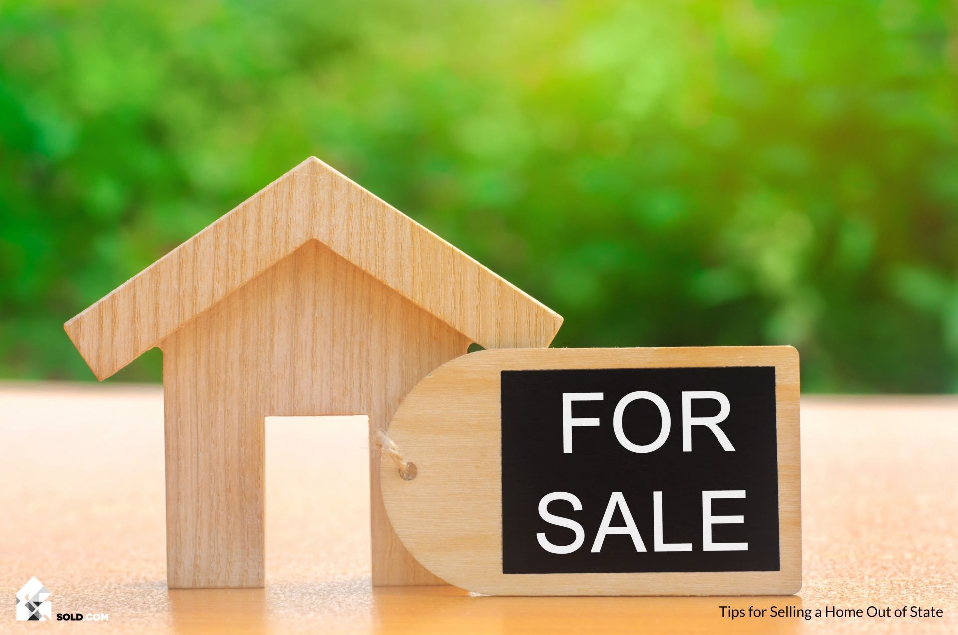 Tips for Selling a Home Out of State