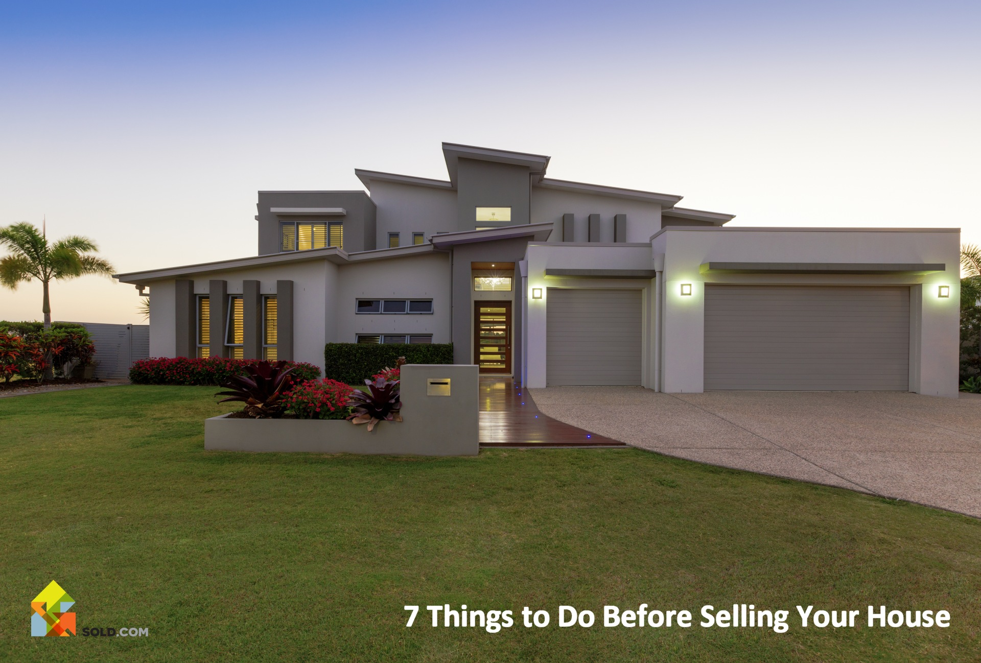 7 Things to Do Before Selling Your House